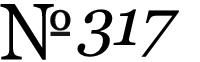 No. 317
